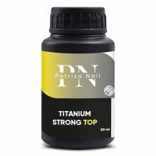 Titanium Strong Тоp, 30 мл